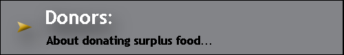 Home Page Button links to information for surplus food donors.